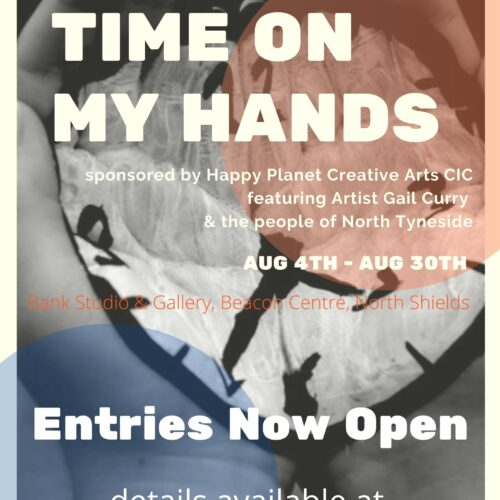 Time on My Hands – Reflections on lockdown exhibition