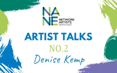 Artist Interview No.2 Denise Kemp